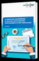 La signature électronique, le nouveau must have des professionnel et des particuliers