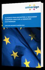 13 points pour décrypter le règlement européen eIDAS sur la signature électronique