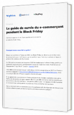 Le guide de survie du e-commerçant pendant le Black Friday
