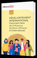 Développement international - Comment faire de l'influence de façon efficace à l'international