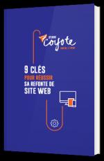 9 clés pour réussir sa refonte de site web