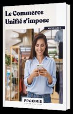 Le Commerce Unifié s'impose