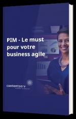 PIM - Le must pour business agile