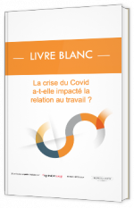 La crise du Covid a-t-elle impacté la relation au travail ?