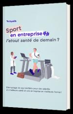 Sport en entreprise - L'atout santé de demain ?