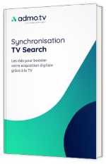 Synchronisation TV search : comment booster l'activation digitale ?