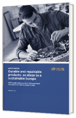Durable and repairable products : 20 steps to a sustainable Europe