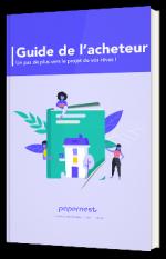 Guide de l'acheteur 2021 : un pas de plus vers le projet de vos rêves !