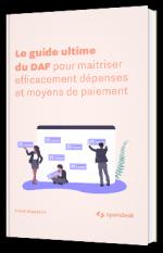 Le guide ultime du DAF pour maitriser efficacement dépenses et moyens de paiement