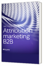 Guide de l'attribution marketing B2B à l'attention  du directeur marketing
