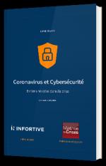 Coronavirus et Cybersécurité : Eviter une crise dans la crise