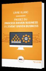 Passez du Process Driven Business à l'Event Driven Business