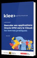 Basculer ses applications Oracle EPM vers le Cloud : les bonnes pratiques