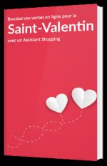 Boostez vos ventes en ligne pour la Saint-Valentin avec un Assistant Shopping