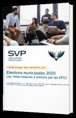 Elections municipales 2020 : Les 1ères mesures à prendre par les EPCI