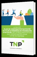 Plan de continuité d'activité : de la réglementation aux opportunités pour votre entreprise