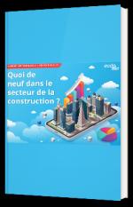 Rapport des Tendances 3ème trimestre 2020 : quoi de neuf dans le secteur de la construction ?