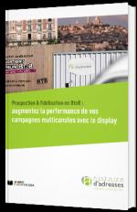 Prospection et fidélisation en BtoB : augmentez la performance de vos campagnes multicanales avec le Display