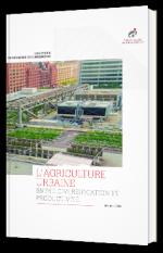 L'agriculture urbaine, entre diversification et productivité