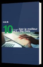 0Comment tirer le meilleur parti du Big Data