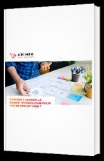 Comment choisir la bonne technologie pour votre projet Web ?