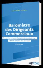 Baromètre des Dirigeants Commerciaux : Comment les entreprises françaises gèrent-elles la crise ? Comment comptent-elles rebondir ?