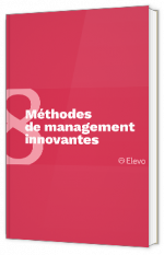 8 méthodes de management innovantes