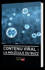 Contenu viral : la molécule du buzz