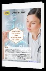 Digitaliser les achats dans le secteur de la santé