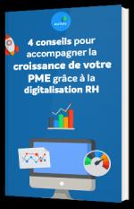 4 conseils pour accompagner la croissance de votre PME grâce à la digitalisation RH