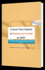 Ebook des 10 étapes essentielles pour réussir et faire croître votre entreprise sur le web