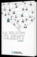 La Relation client en 2025