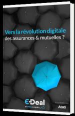 Vers la révolution digitale des assurances & mutuelles ?