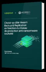 Choisir sa cible Veeam Backup & Replication en fonction du niveau de protection anti-ransomware souhaité