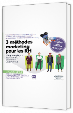 3 méthodes marketing pour les RH