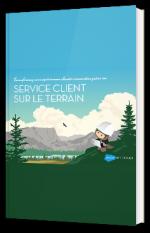 Transformez vos expériences clients connectées grâce au service client sur le terrain