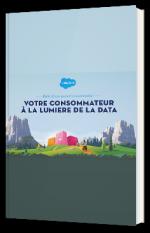 Votre consommateur à la lumière de la data