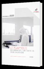 Le plastique, indispensable en temps de crise sanitaire