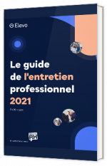 Le guide de l'entretien professionnel de 2021