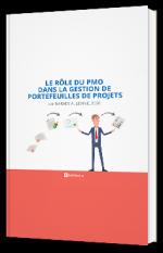 Le Rôle du PMO dans la Gestion de Portefeuilles de Projets
