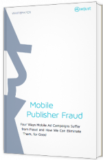 Mobile Publisher Fraud