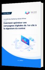 Comment optimiser ses campagnes digitales du 1er clic à la signature du contrat