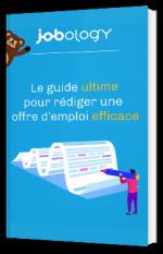 Le guide ultime pour rédiger une offre d'emploi efficace
