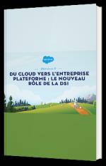 Du cloud vers l'entreprise plateforme : le nouveau rôle de la DSI