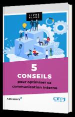 5 conseils pour optimiser sa communication interne
