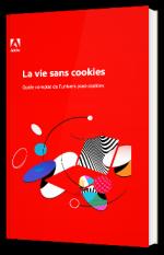 La vie sans cookies : Guide complet de l'univers post-cookies