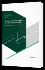 Consommateurs et digital : une demande croissante