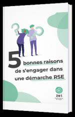 5 bonnes raisons de s'engager dans une démarche RSE