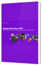 """""""Global Branding 101: The essential guide to scaling your business worldwide """""""