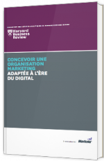 Concevoir une organisation marketing adaptée à l'ère du digital